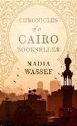 Cover-Bild zu Chronicles of a Cairo Bookseller von Wassef, Nadia