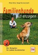 Cover-Bild zu Familienhunde gut erzogen von Krivy, Petra