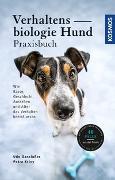 Cover-Bild zu Verhaltensbiologie Hund - Praxisbuch von Gansloßer, Udo