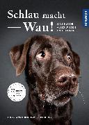 Cover-Bild zu Schlau macht Wau! von Gansloßer, Udo