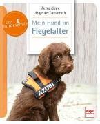Cover-Bild zu Mein Hund im Flegelalter von Lanzerath, Angelika
