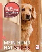 Cover-Bild zu Mein Hund hat Stress von Gansloßer, Udo