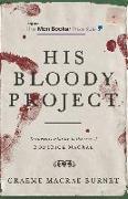 Cover-Bild zu His Bloody Project (eBook) von Macrae Burnet, Graeme