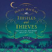 Cover-Bild zu Thistles and Thieves - A Highland Bookshop Mystery 3 (Unabridged) (Audio Download) von MacRae, Molly