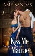 Cover-Bild zu Kiss Me, Macrae (eBook) von Sandas, Amy