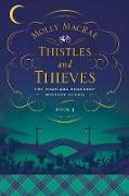 Cover-Bild zu Thistles and Thieves (eBook) von Macrae, Molly