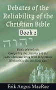 Cover-Bild zu Battle of the Gods; Comparing the Literature of the Judeo-Christian Deity With Polytheistic Works of the Ancient Near East (Debates of the Reliability of the Christian Bible, #2) (eBook) von MacRae, Erik Angus