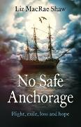 Cover-Bild zu No Safe Anchorage (eBook) von Macrae Shaw, Liz