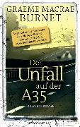 Cover-Bild zu Der Unfall auf der A35 (eBook) von Burnet, Graeme Macrae