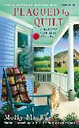 Cover-Bild zu Plagued By Quilt (eBook) von MacRae, Molly