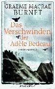 Cover-Bild zu Das Verschwinden der Adèle Bedeau (eBook) von Burnet, Graeme Macrae