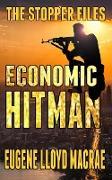 Cover-Bild zu Economic Hitman (The Stopper Files, #2) (eBook) von MacRae, Eugene Lloyd