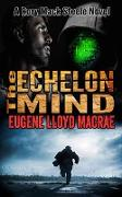 Cover-Bild zu The Echelon Mind (A Rory Mack Steele Novel, #7) (eBook) von MacRae, Eugene Lloyd