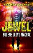 Cover-Bild zu Jewel (A Rory Mack Steele Novel) (eBook) von MacRae, Eugene Lloyd