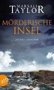 Cover-Bild zu Mörderische Insel von Taylor, Marsali