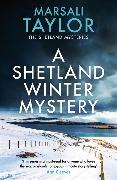Cover-Bild zu A Shetland Winter Mystery von Taylor, Marsali