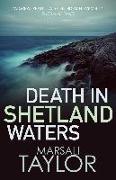 Cover-Bild zu Death in Shetland Waters (eBook) von Taylor, Marsali