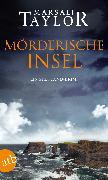 Cover-Bild zu Mörderische Insel (eBook) von Taylor, Marsali