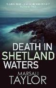 Cover-Bild zu Death in Shetland Waters von Taylor, Marsali (Author)