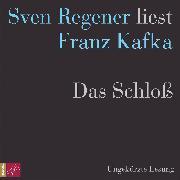Cover-Bild zu Das Schloß (Audio Download) von Kafka, Franz