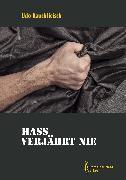 Cover-Bild zu Hass verjährt nie (eBook) von Rauchfleisch, Udo