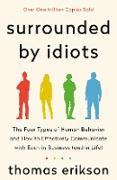 Surrounded by Idiots von Erikson, Thomas