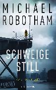 Cover-Bild zu Schweige still (eBook) von Robotham, Michael