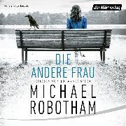 Cover-Bild zu Die andere Frau (Audio Download) von Robotham, Michael