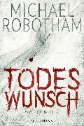 Cover-Bild zu Todeswunsch (eBook) von Robotham, Michael