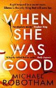 Cover-Bild zu When She Was Good (eBook) von Robotham, Michael