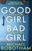 Cover-Bild zu Good Girl, Bad Girl (eBook) von Robotham, Michael