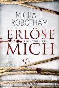 Cover-Bild zu Erlöse mich von Robotham, Michael