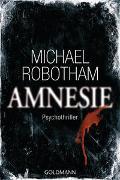 Cover-Bild zu Amnesie von Robotham, Michael