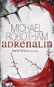 Cover-Bild zu Adrenalin von Robotham, Michael