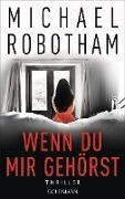 Cover-Bild zu Wenn du mir gehörst (eBook) von Robotham, Michael