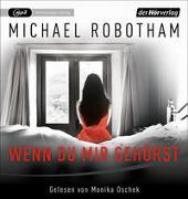 Cover-Bild zu Wenn du mir gehörst von Robotham, Michael
