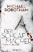 Cover-Bild zu Der Schlafmacher (eBook) von Robotham, Michael