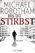 Cover-Bild zu Bis du stirbst (eBook) von Robotham, Michael