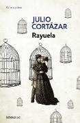 Rayuela / Hopscotch von Cortazar, Julio