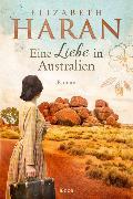 Eine Liebe in Australien von Haran, Elizabeth
