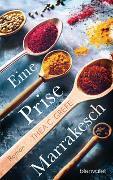 Eine Prise Marrakesch von Grefe, Thea C.