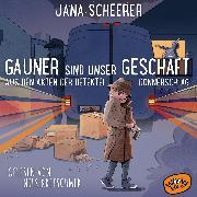 Cover-Bild zu Gauner sind unser Geschäft (Audio Download) von Scheerer, Jana
