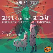 Cover-Bild zu Geister sind unser Geschäft (Audio Download) von Scheerer, Jana