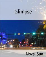 Glimpse (eBook) von Sun, Nova