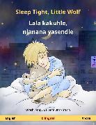Sleep Tight, Little Wolf - Lala kakuhle, njanana yasendle (English - Xhosa) (eBook) von Renz, Ulrich