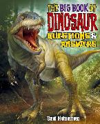 The Big Book of Dinosaur Questions & Answers (eBook) von Hubbard, Ben