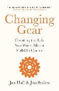 Changing Gear von Hall, Jan