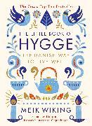 The Little Book of Hygge von Wiking, Meik