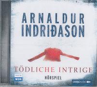 Tödliche Intrige von Indridason, Arnaldur