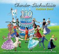 Chinder-Sächsilüüte, CD von Bond, Andrew